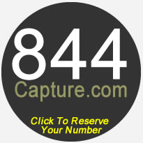 844Capture.com - Reserve Your 844 Number Now!